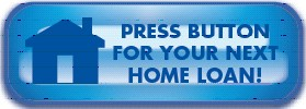 Press button for your next home loan